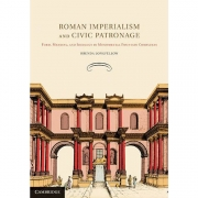 Book by Professor Brenda Longfellow: Roman Imperialsim and Civic Patronage