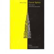 Great Spires: Skyscrapers of the New Jerusalem