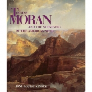 Thomas Moran and the Surveying of the American West