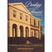Prodigy Houses of Virginia: Architecture and the Native Elite