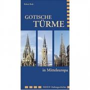 Gotische Türme in Mitteleuropa